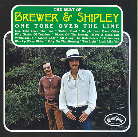 ONE TOKE OVER THE LINE:BEST OF BREWER BY BREWER & SHIPLEY (CD)