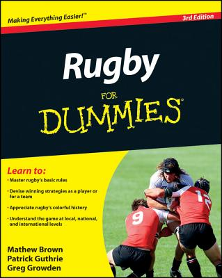 Rugby for Dummies By Brown, Mathew/ Guthrie, Patrick/ Growden, Greg